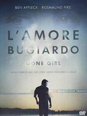 Gone Girl - L'Amore Bugiardo