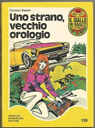 Uno strano, vecchio orologio - Il giallo dei ragazzi 139 Nancy Drew libro Mondadori Junior