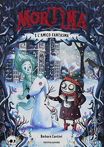 Mortina e l'amico fantasma