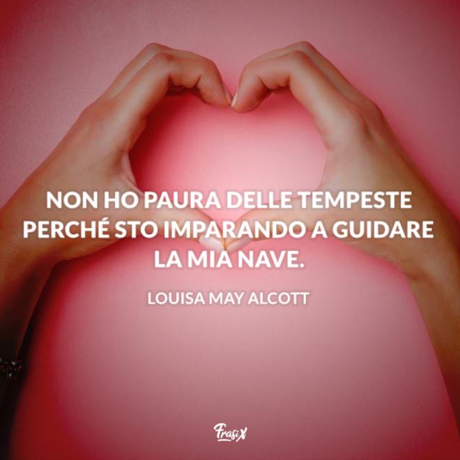 Immagine con citazione Alcott per frasi belle sulla paura di amare