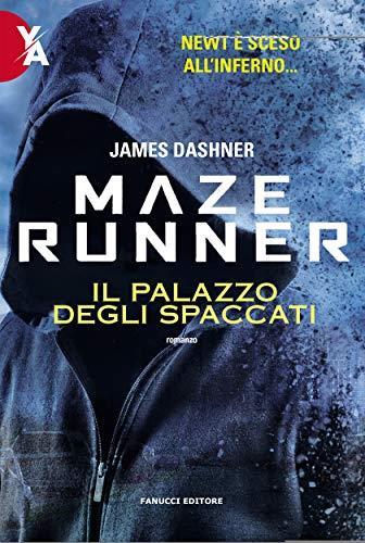 Maze Runner – Il palazzo degli spaccati (Fanucci Editore)