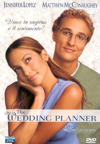 The Wedding Planner. Prima O Poi Mi Sposo