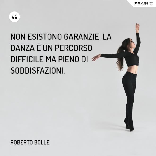 Immagine con citazione per frasi sulla danza Roberto Bolle
