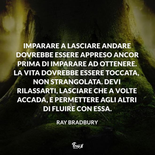 Immagine con citazione bradbury per frasi buddiste su se stessi