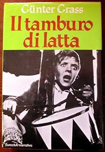 """""""IL TAMBURO DI LATTA"""""""