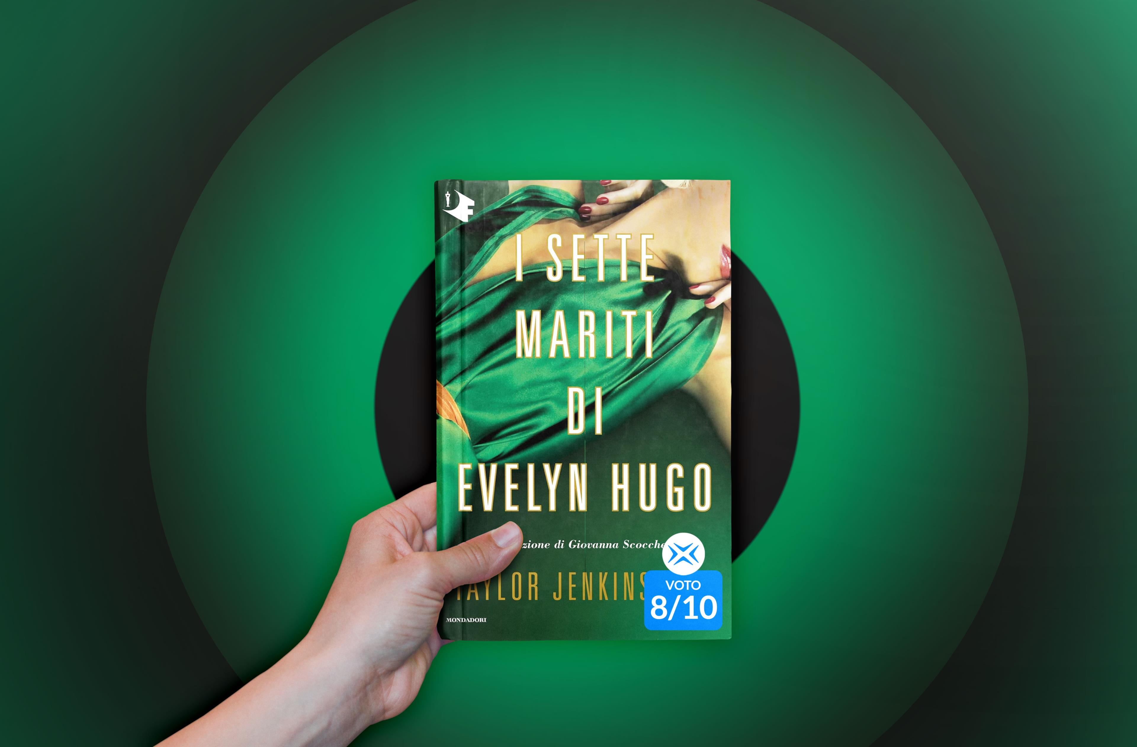 La copertina de I sette mariti di Evelyn Hugo