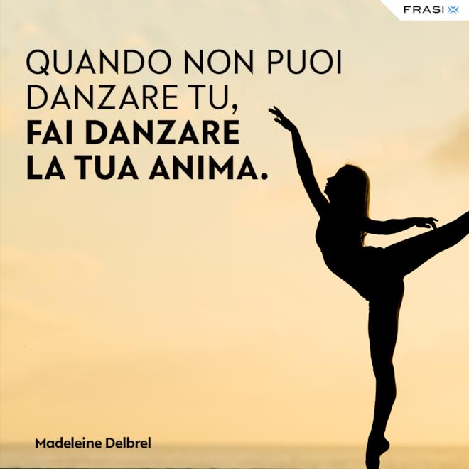 Frasi su danza e anima Madeleine Delbrel