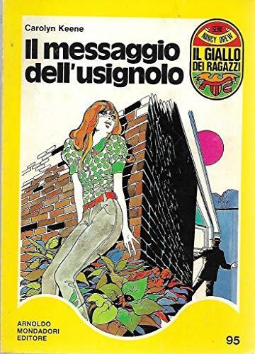 Il messaggio dell'usignolo Mondadori giallo dei ragazzi 95