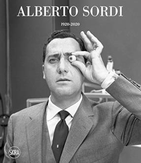 Alberto Sordi 1920-2020. Ediz. illustrata