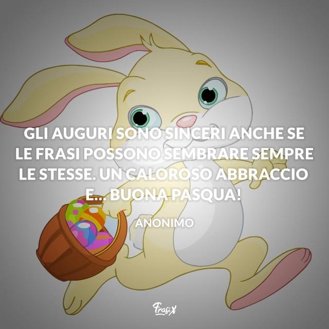 Gli auguri sono sinceri anche se le frasi possono sembrare sempre le stesse. Un caloroso abbraccio e… Buona Pasqua!
