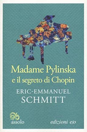 Madame Pylinska e il segreto di Chopin (copertina flessibile)