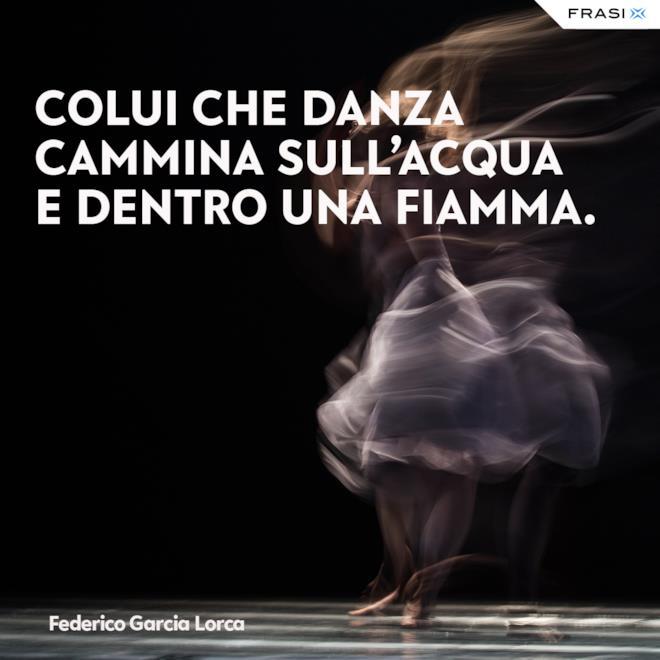Frasi sulla danza Federico Garcia Lorca