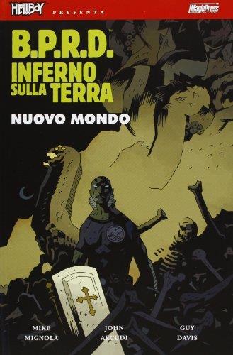 B.P.R.D. Inferno sulla Terra. Nuovo mondo (Vol. 1)