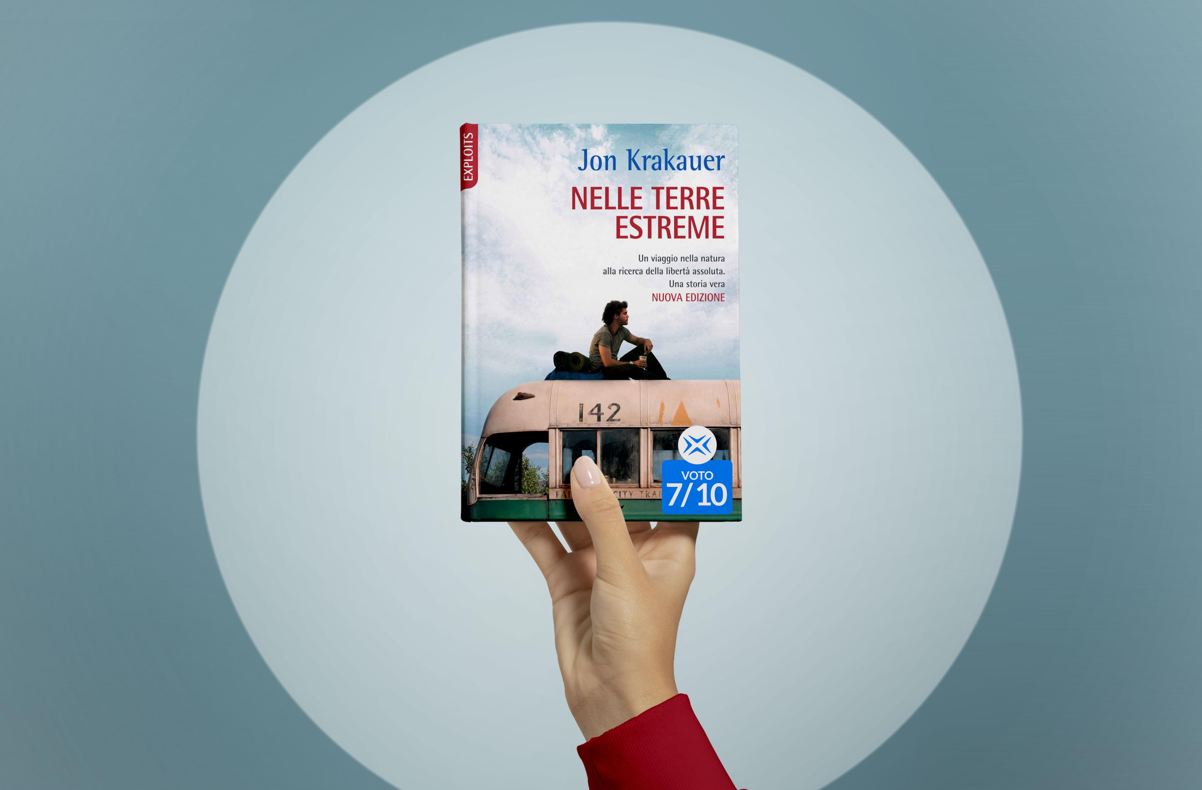 Nelle terre estreme: il libro di Jon Krakauer su Chris McCandless