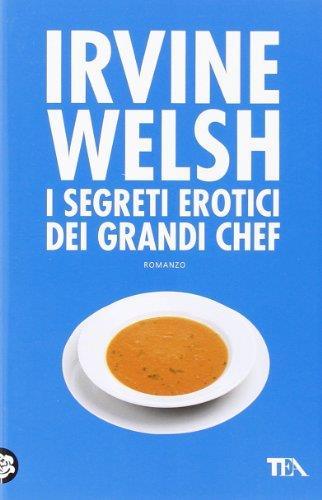 I segreti erotici dei grandi chef