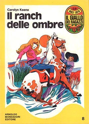 L- IL GIALLO DEI RAGAZZI N.8 IL RANCH DELLE OMBRE - KEENE ---- 1970 - B - SHR