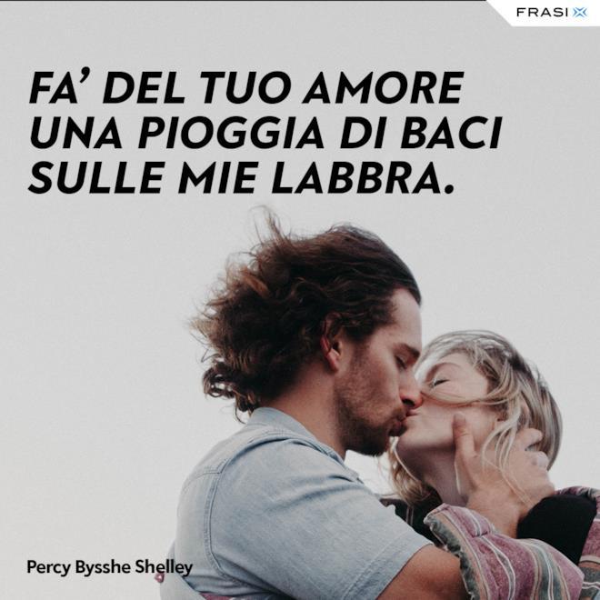 Frasi su baci belli Percy Bysshe Shelley