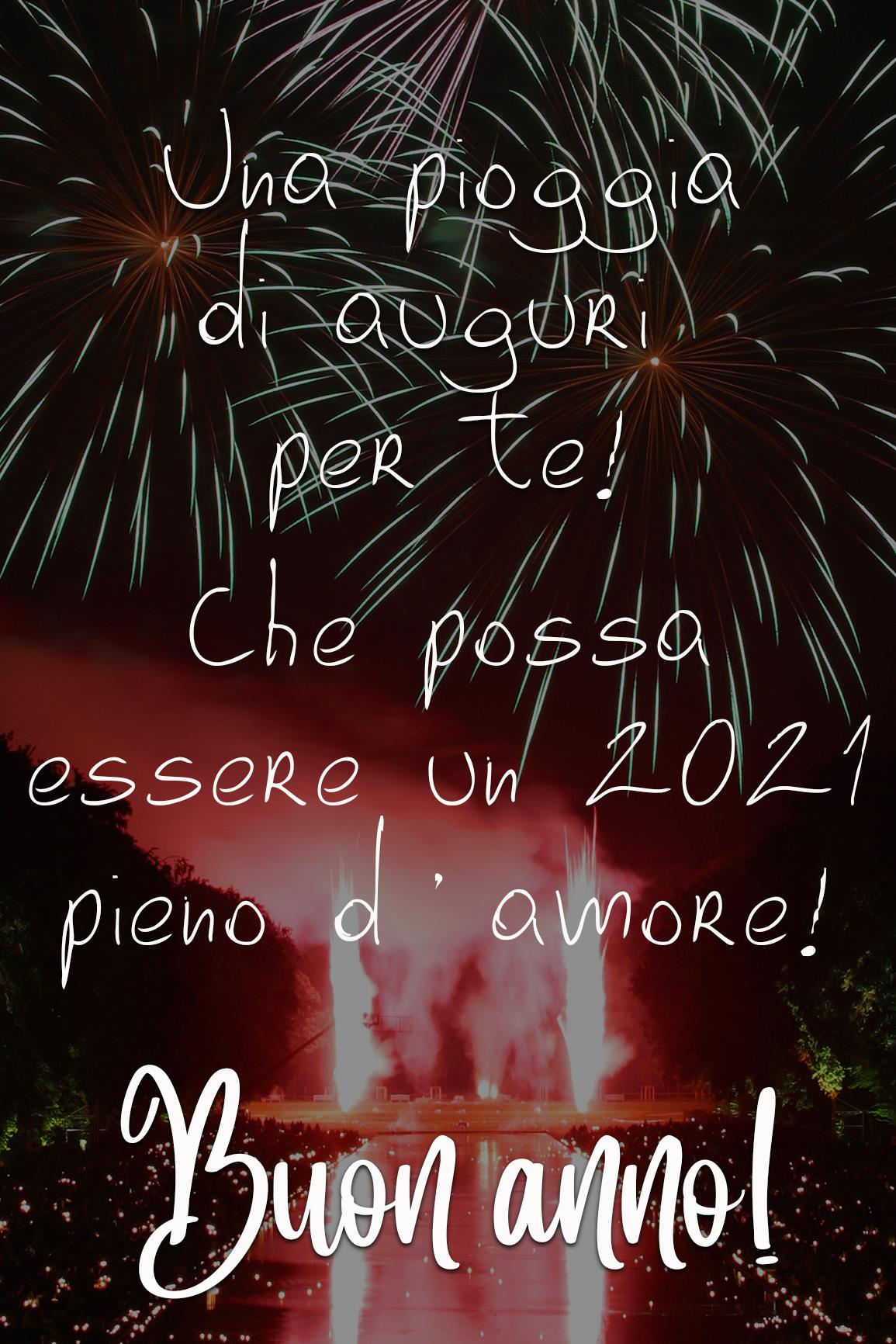 Buon anno 2021 d'amore