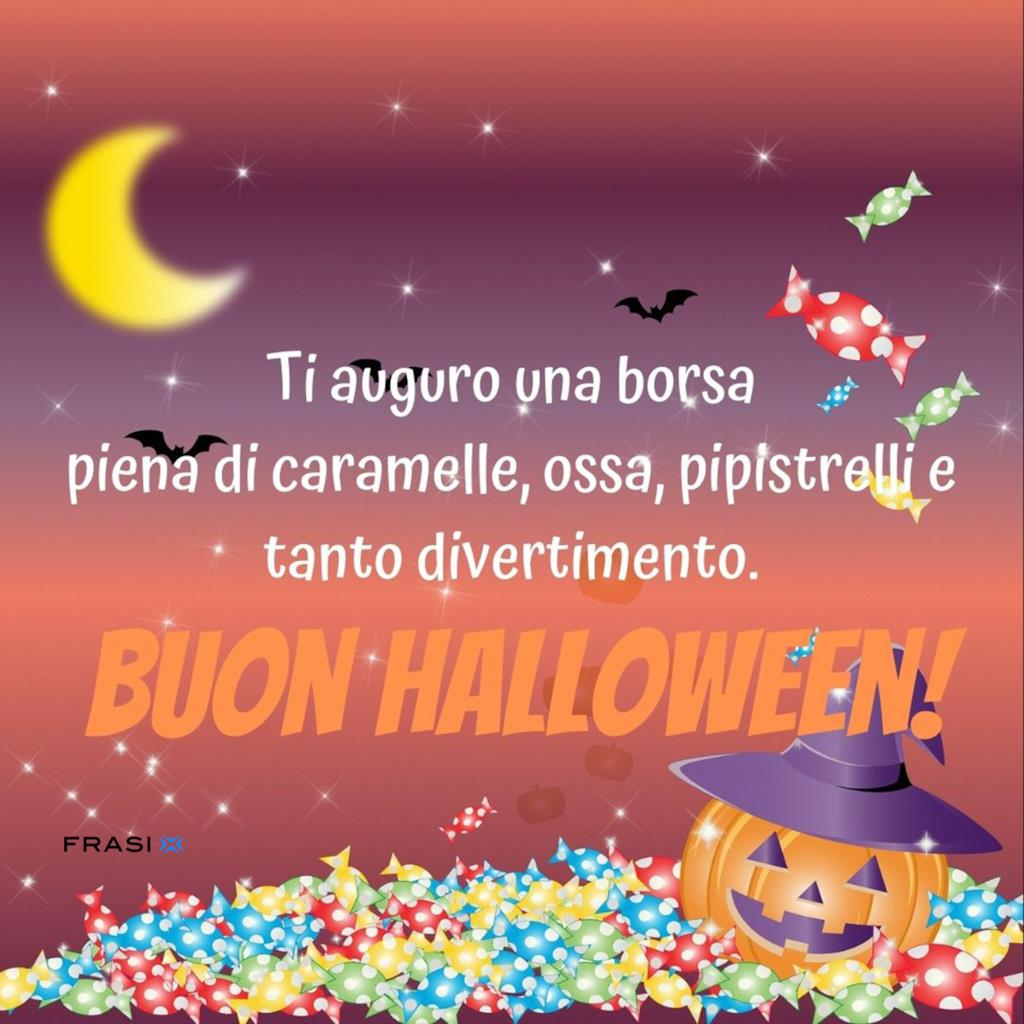 Ti auguro una borsa piena di caramelle, ossa, pipistrelli e tanto divertimento. Buon Halloween!