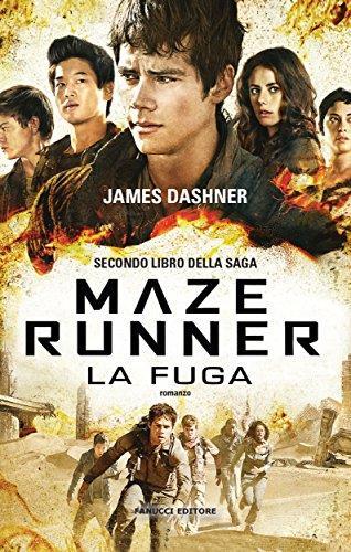 Maze Runner - La fuga (Fanucci Narrativa Vol. 2) Formato Kindle