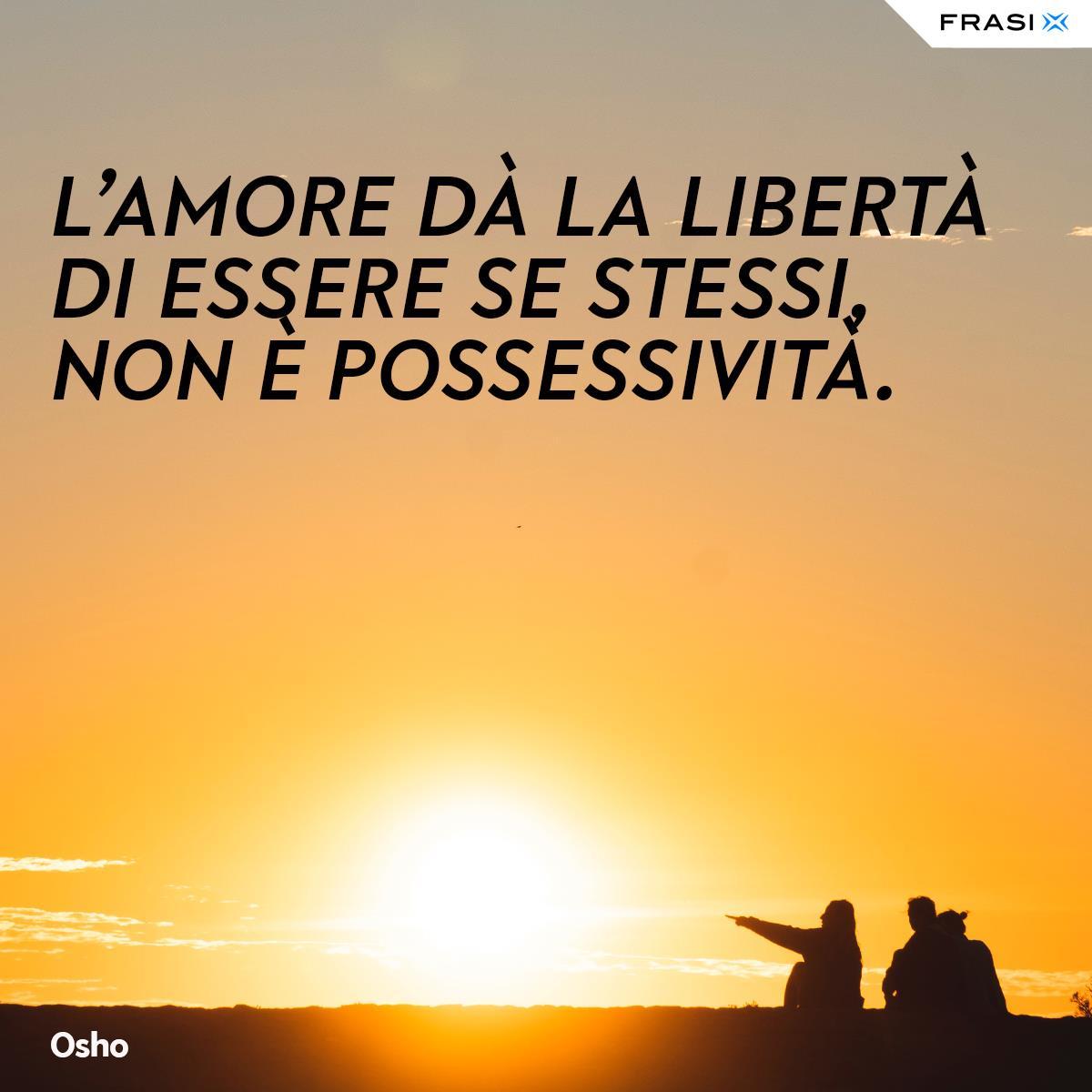 Frasi sulla libertà e amore Osho