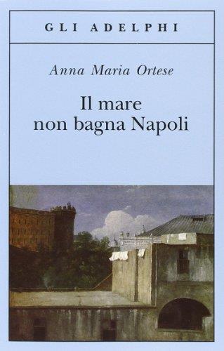 Il mare non bagna Napoli