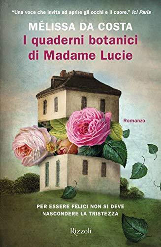 I quaderni botanici di Madame Lucie (copertina flessibile)