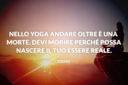 Le frasi Yoga che aiutano a essere più sereni e saggi nella vita di tutti i giorni