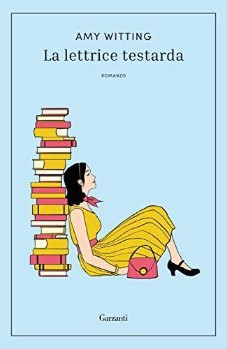 La lettrice testarda (formato Kindle)