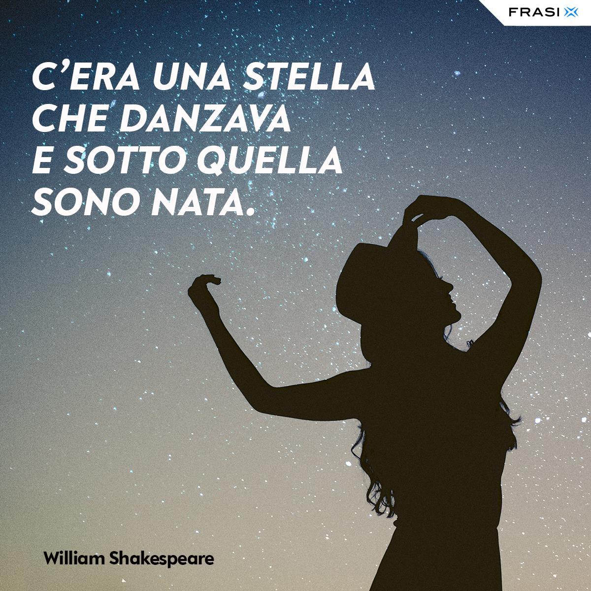 Frasi danza stella William Shakespeare