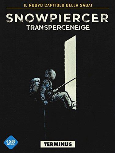 Transperceneige. Snowpiercer. Terminus: 2\1
