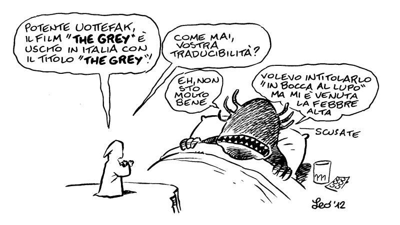 Il possente Uottefak su The Grey