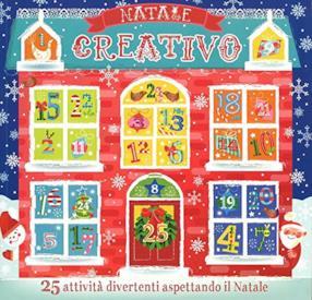 Natale creativo. Con calendario dell'Avvento