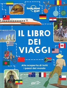 Il libro dei viaggi. Ediz. a colori (copertina rigida)