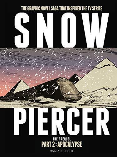 Snowpiercer - the Prequel: 2
