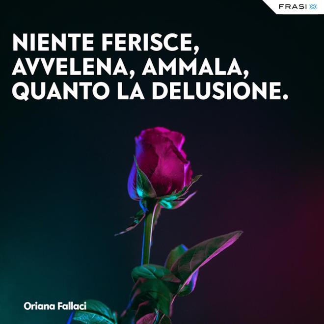 Frasi tumblr tristi Oriana Fallaci