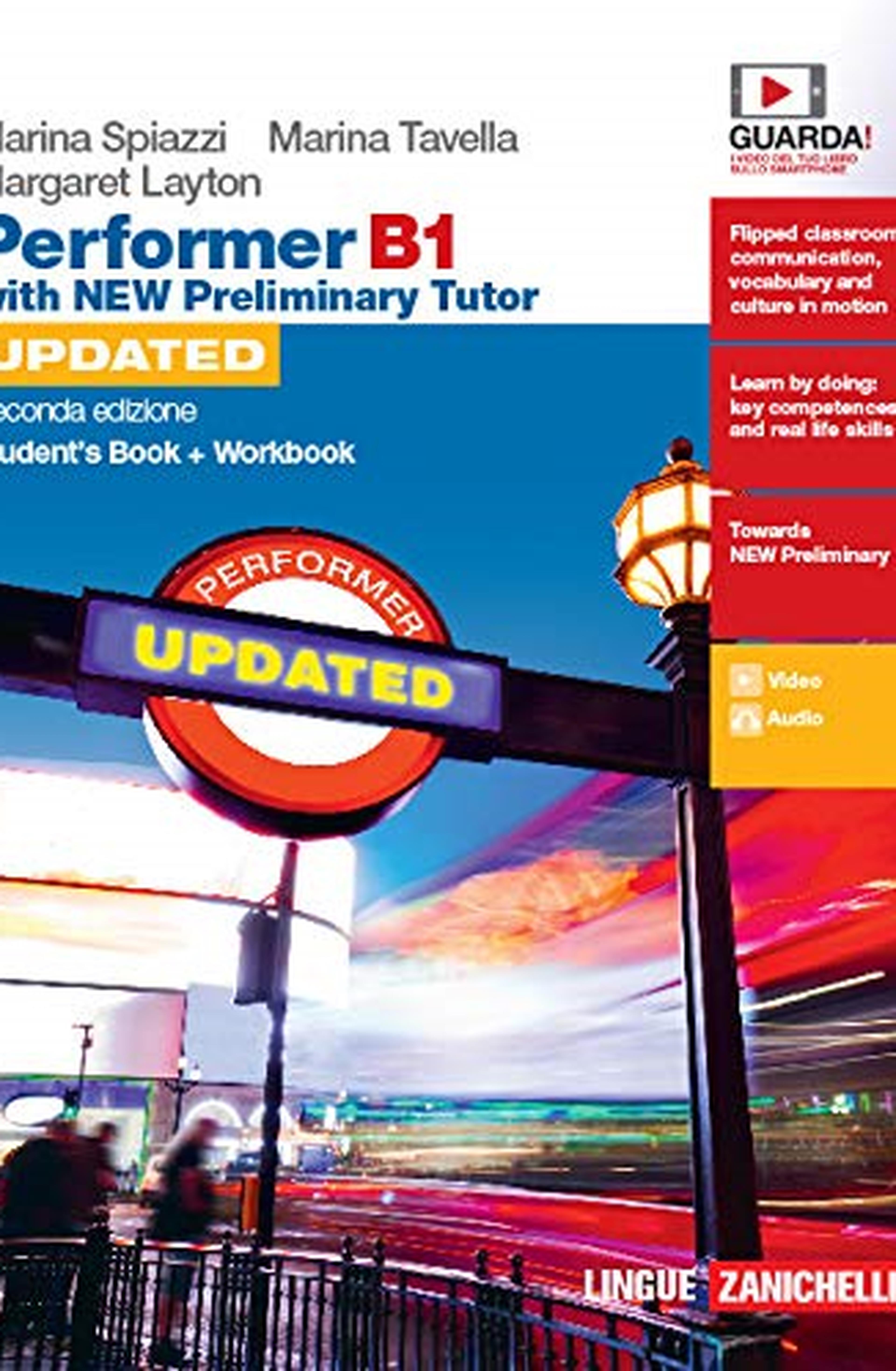 Performer B1. Updated with new preliminary tutor. Student's book-Workbook. Per le Scuole superiori. Con espansione online