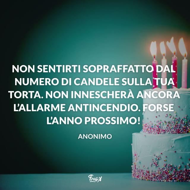 Non sentirti sopraffatto dal numero di candele sulla tua torta. Non innescherà ancora l'allarme antincendio. Forse l'anno prossimo!