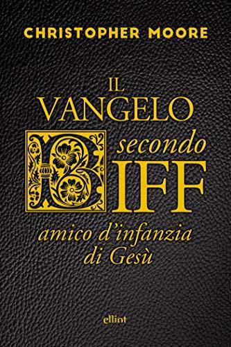 Il vangelo secondo Biff: Amico d'infanzia di Gesù (Scatti)