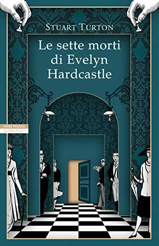 Le sette morti di Evelyn Hardcastle (copertina flessibile)