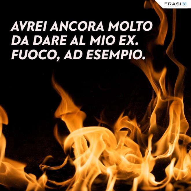 Immagine fuoco con battuta per ex