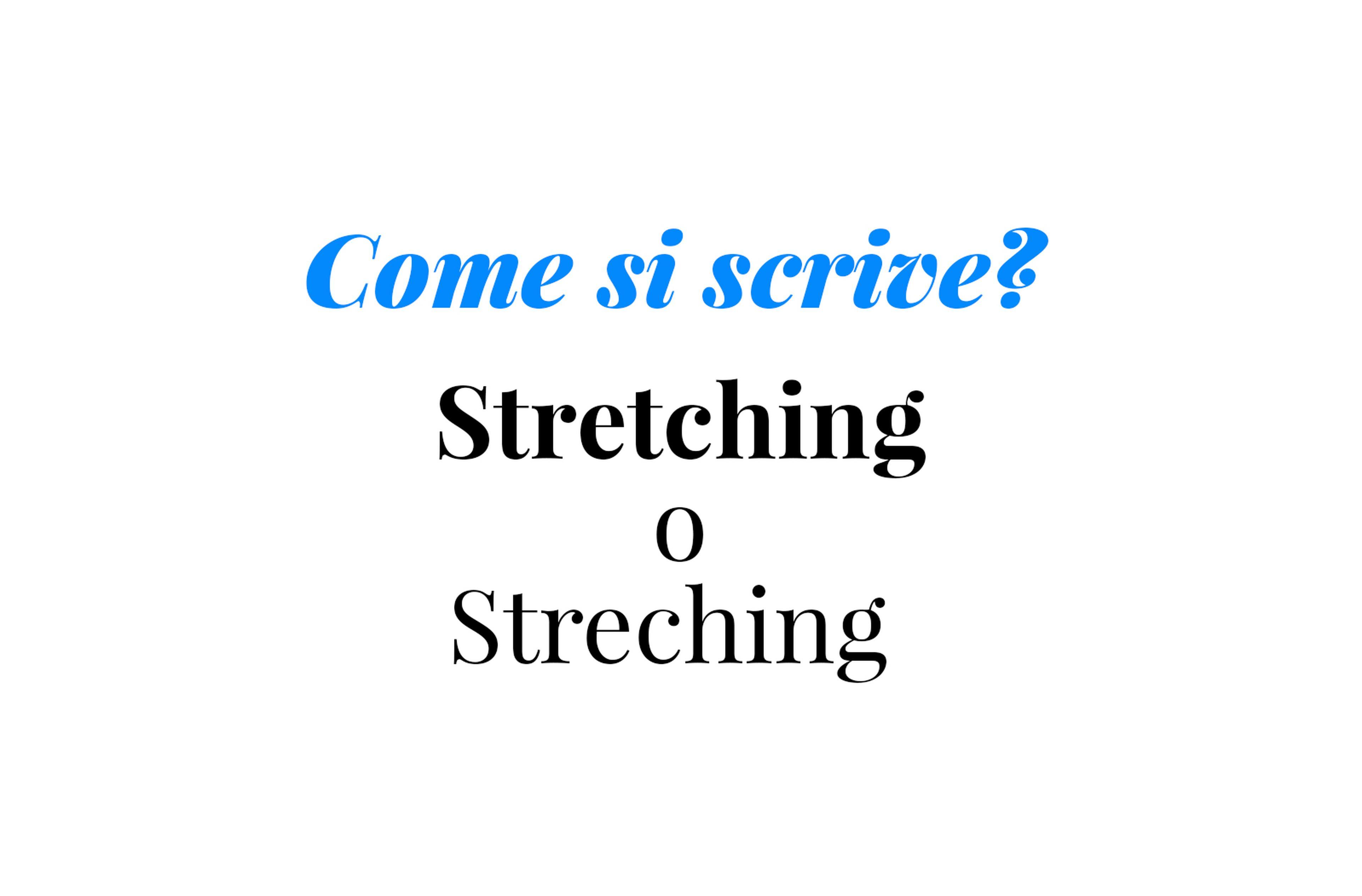 Copertina Come si scrive stretching