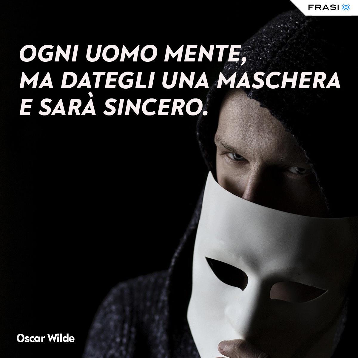 Frasi sulle maschere Oscar Wilde