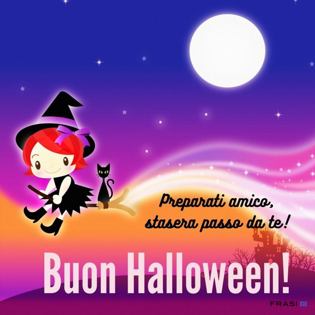 Preparati amico, stasera passo da te. Buon Halloween!