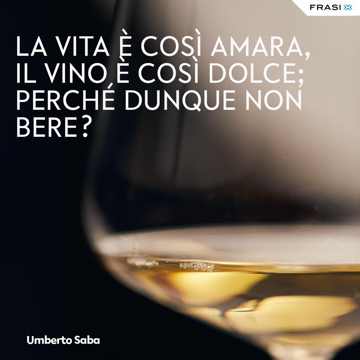 Frasi tumblr vita Umberto saba