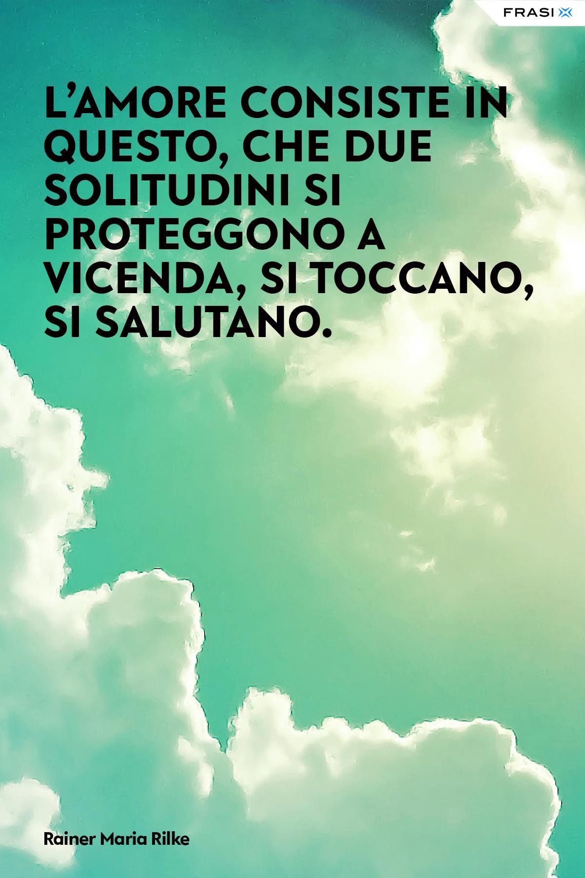 Aforismi d'amore vero Rainer Maria Rilke