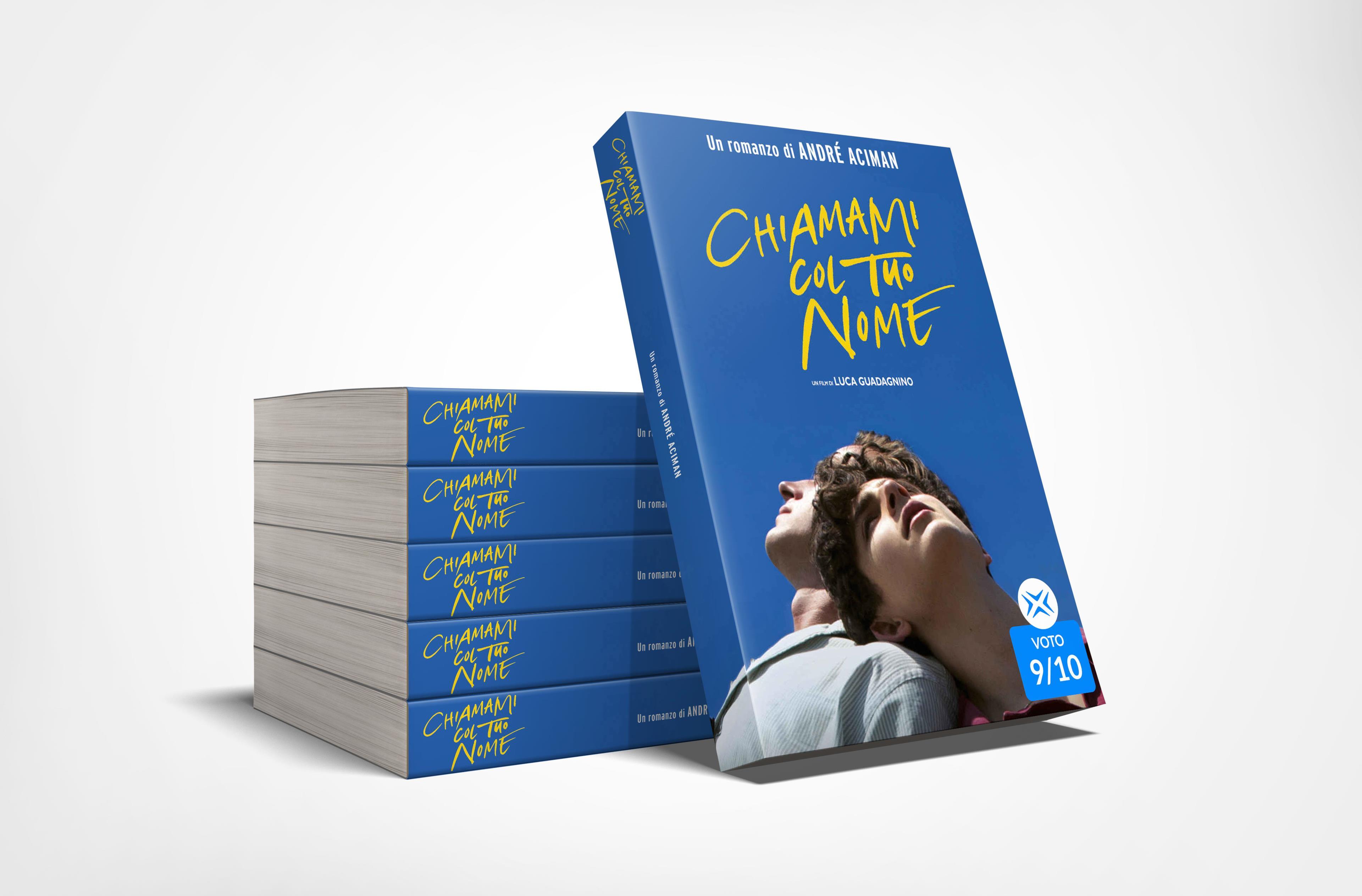 Chiamami col tuo nome, il libro di André Aciman