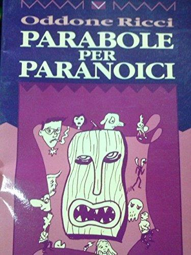 parabole per paranoici