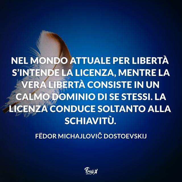 Citazioni letterarie sul tema della libertà Dostoevskij
