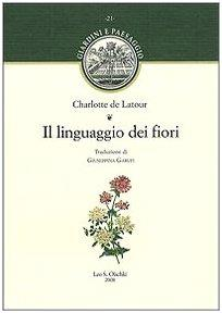 Il linguaggio dei fiori di Charlotte de Latoure (Copertina flessibile)